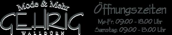 Gehrig Mode & Mehr - Walldürns größte Modeauswahl