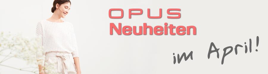 Jetzt bei uns, die aktuellen OPUS-Neuheiten!