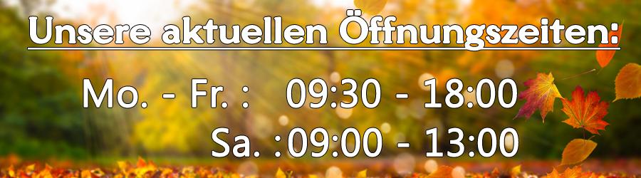 Unsere aktuellen Öffnungszeiten (Stand: September 2020)